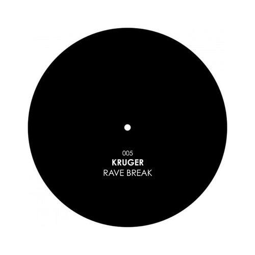 Rave Break by K-Ruger
