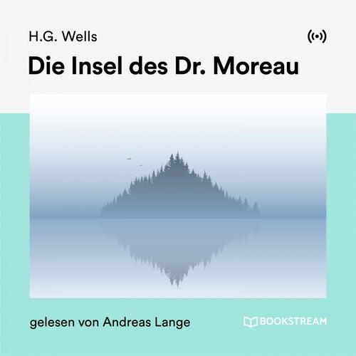 Die Insel des Dr. Moreau von H.G. Wells