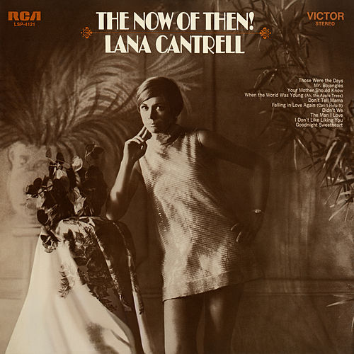 The Now of Then! de Lana Cantrell