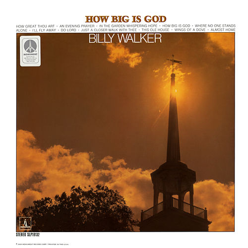 How Big Is God by Billy Walker