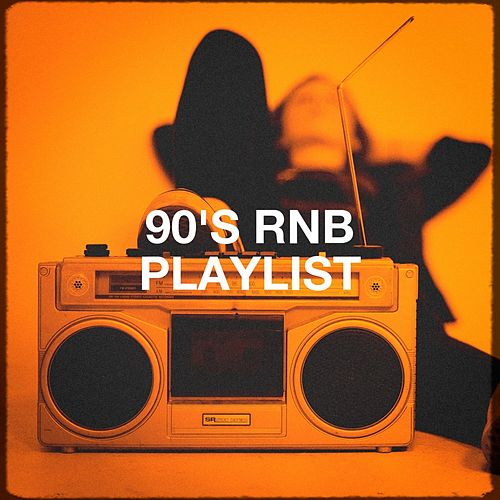 90's RnB Playlist by Various Artists