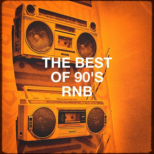 The Best of 90's RnB by Various Artists
