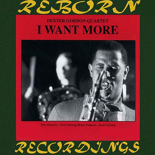 I Want More (HD Remastered) by Dexter Gordon