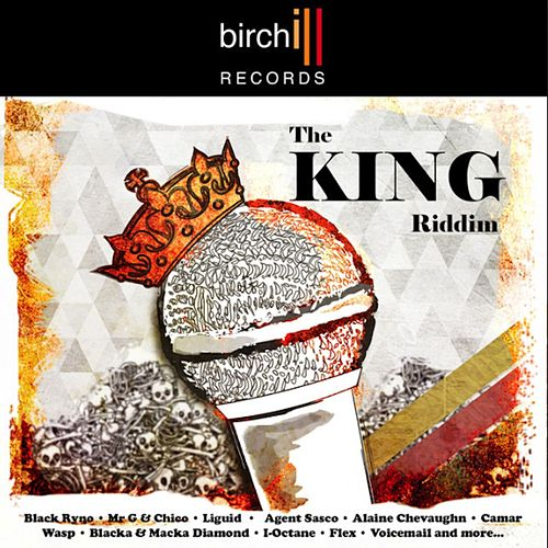 The King Riddim by Birchill