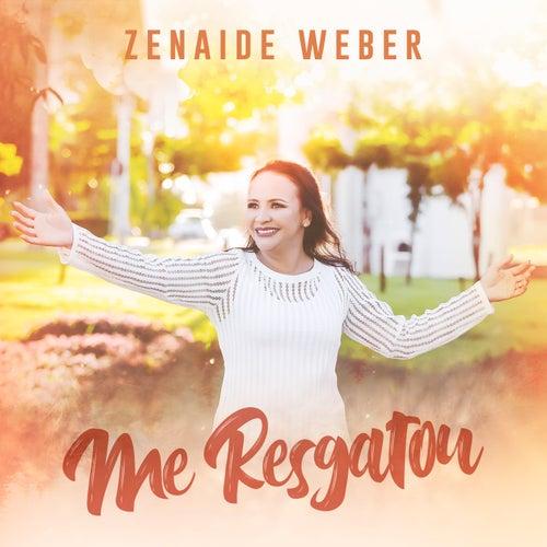 Me Resgatou by Zenaide Weber