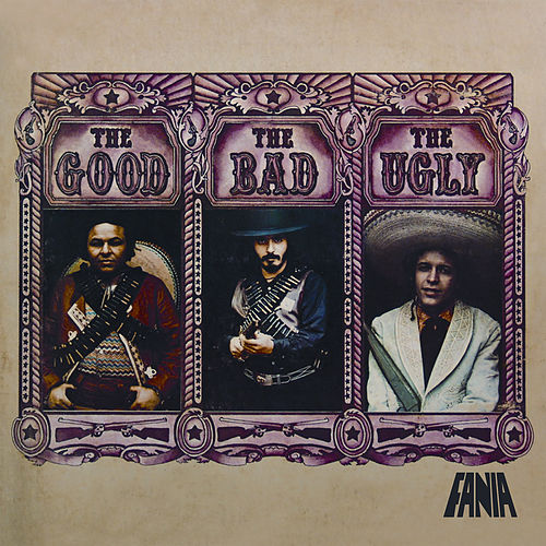 The Good, The Bad, And The Ugly by Hector Lavoe