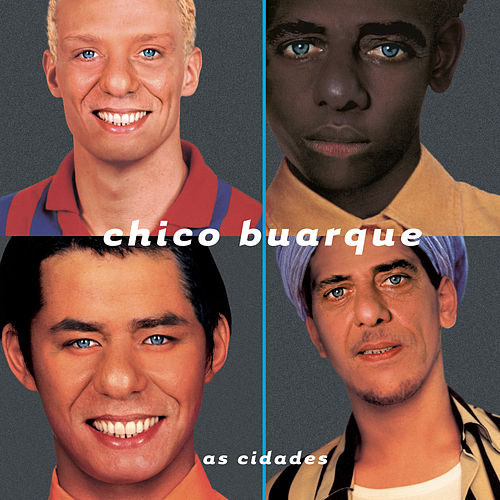 As Cidades von Chico Buarque