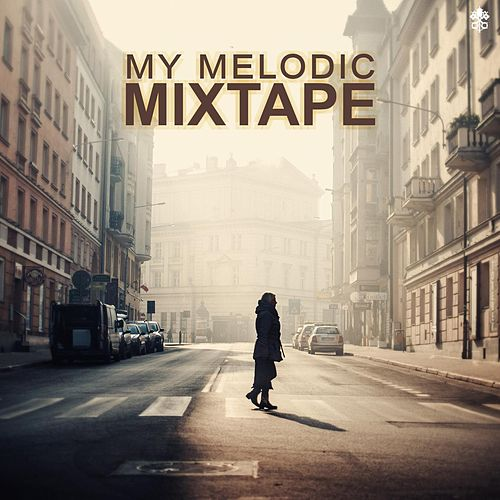 My Melodic Mixtape by Various Artists