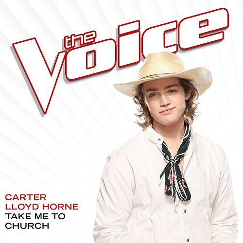 Take Me To Church (The Voice Performance) von Carter Lloyd Horne