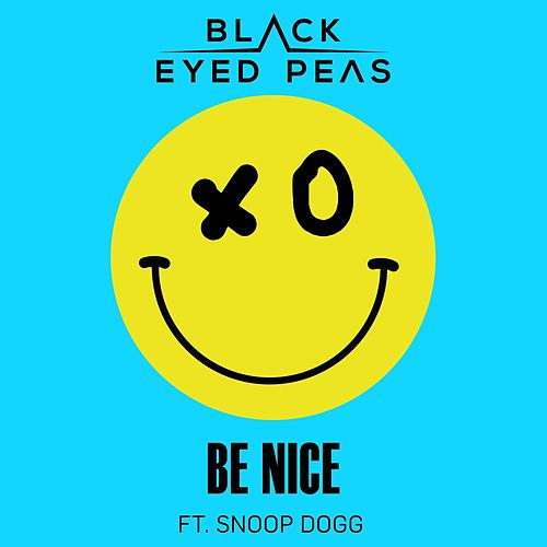 Be Nice (feat. Snoop Dogg) di Black Eyed Peas