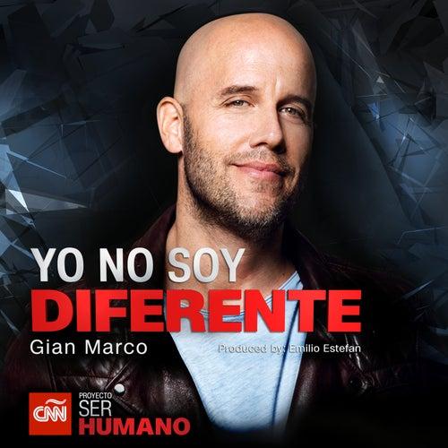 Yo No Soy Diferente by Gian Marco