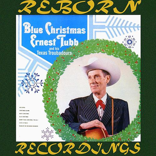 Blue Christmas (HD Remastered) de Ernest Tubb