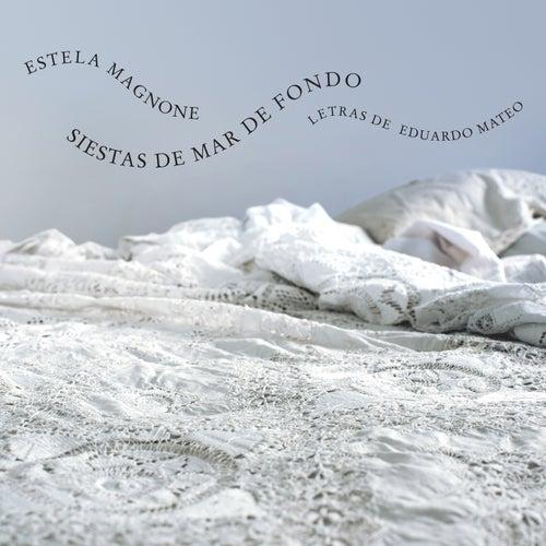 Siestas de Mar de Fondo by Estela Magnone