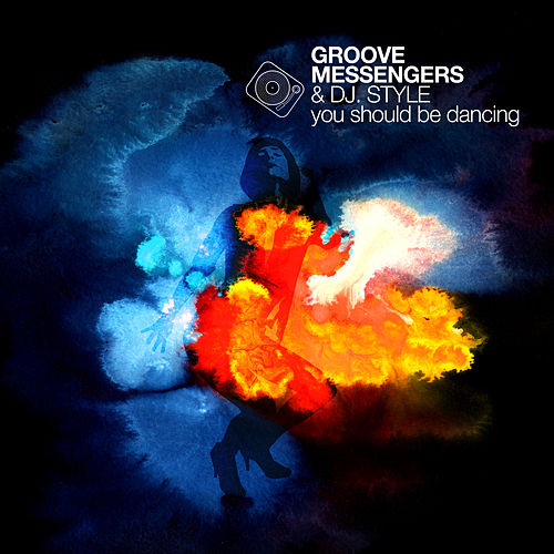 You Should Be Dancing von Groove Messengers