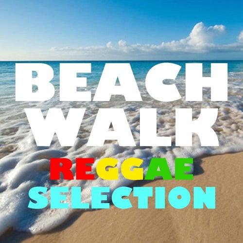 Beach Walk Reggae Selection by Various Artists