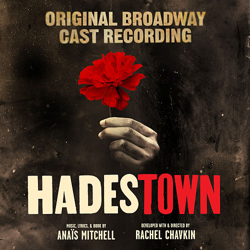 Way Down Hadestown van Hadestown Original Broadway Company