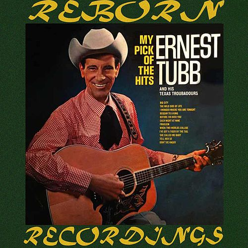 My Pick of the Hits (HD Remastered) de Ernest Tubb