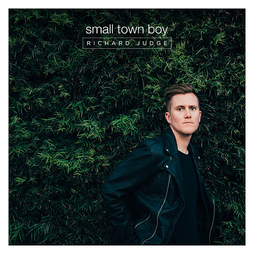 Small Town Boy by Richard Judge