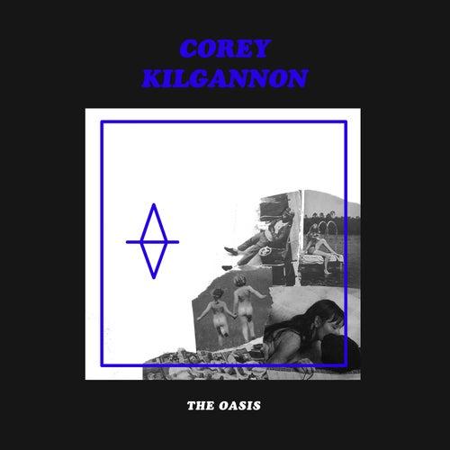 The Oasis de Corey Kilgannon