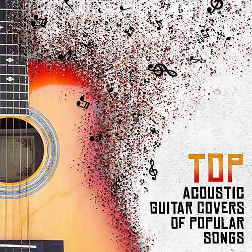 Top Acoustic Guitar Covers of Popular Songs di Various Artists