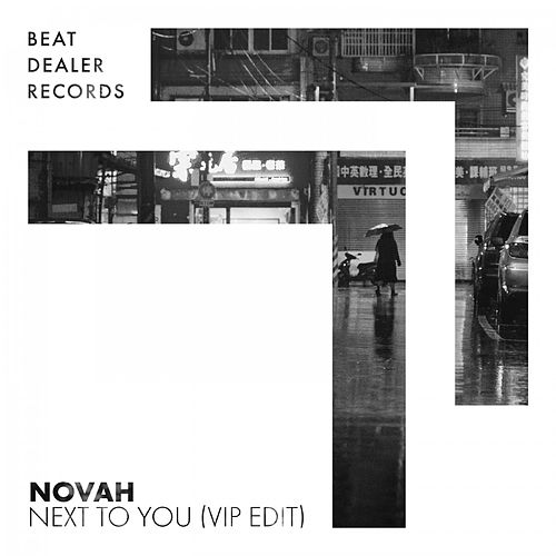Next to You (VIP Edit) von Novah