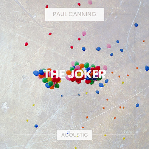 The Joker (Acoustic) de Paul Canning
