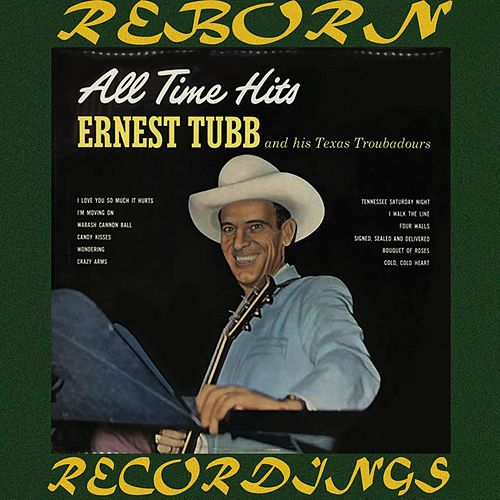 All Time Hits (HD Remastered) by Ernest Tubb