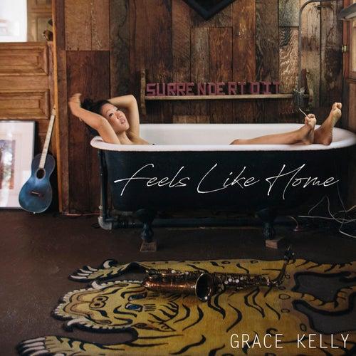 Feels Like Home by Grace Kelly