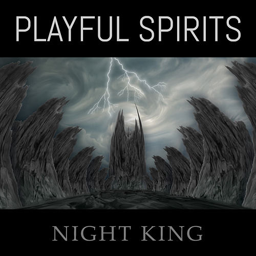 Night King by Playful Spirits