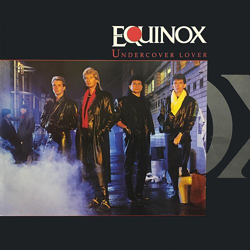 Undercover Lover by Equinox