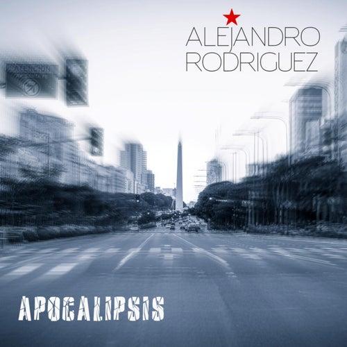 Apocalipsis de Alejandro Rodríguez