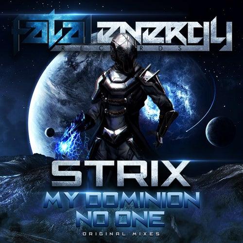 My Dominion / No One - Single von S-Trix