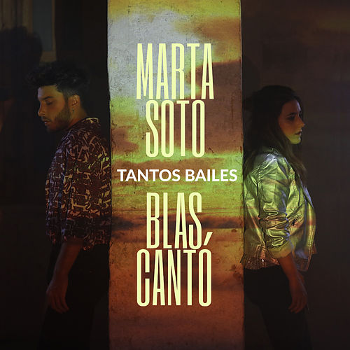 Tantos bailes (feat. Blas Cantó) by Marta Soto