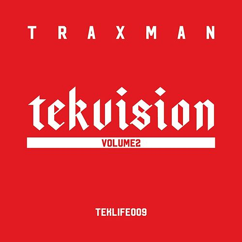 Tekvision, Vol.2 by Traxman