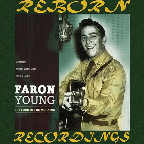 Four In The Morning (HD Remastered) by Faron Young