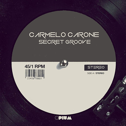 Secret Groove de Carmelo Carone