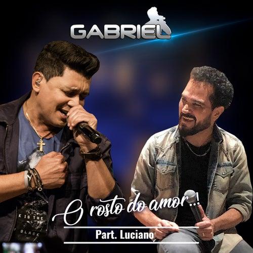 O Rosto do Amor de Cantor Gabriel