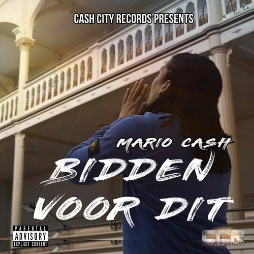 Bidden Voor Dit by Mario Cash