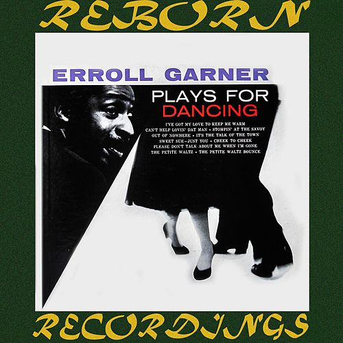 Plays For Dancing (HD Remastered) de Erroll Garner