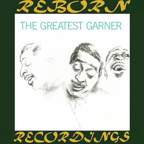 The Greatest Garner (HD Remastered) de Erroll Garner