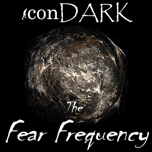 The Fear Frequency by iconDARK