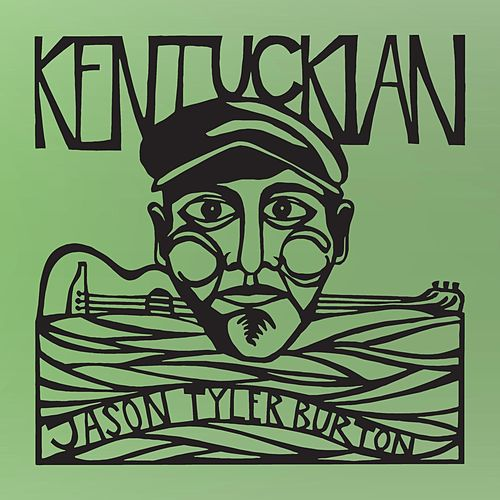 Kentuckian by Jason Tyler Burton