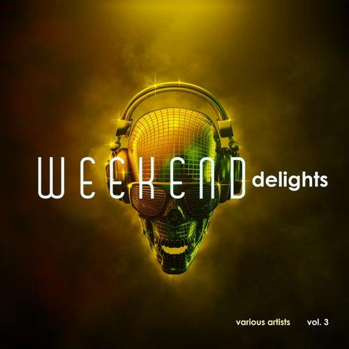 Weekend Delights, Vol. 3 de Various Artists