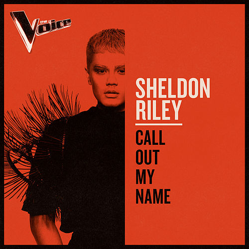 Call Out My Name (The Voice Australia 2019 Performance / Live) de Sheldon Riley