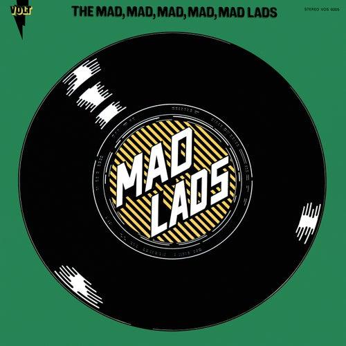 The Mad, Mad, Mad, Mad, Mad Lads de The Mad Lads