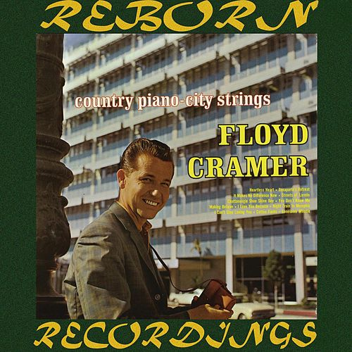 Country Piano/City Strings (HD Remastered) de Floyd Cramer