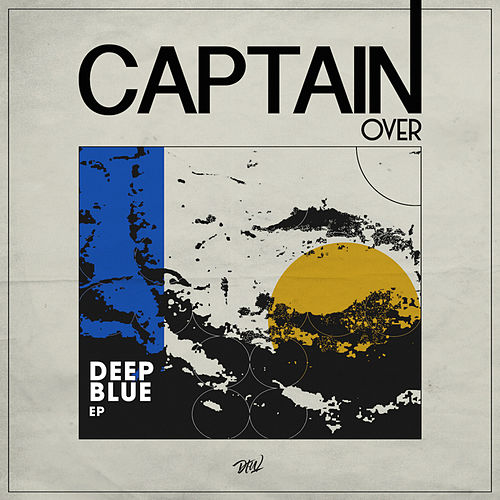 Deep Blue EP by Captain Over