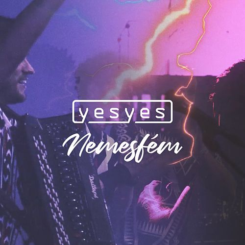 Nemesfém by Los Yes Yes