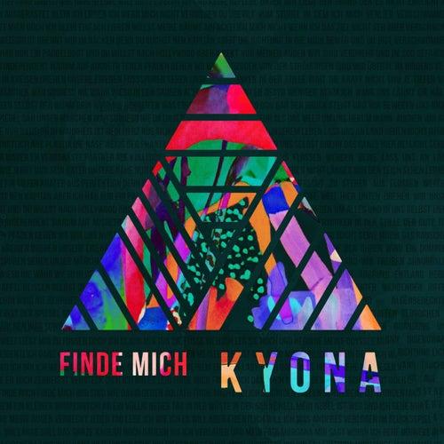 Finde mich von Kyona
