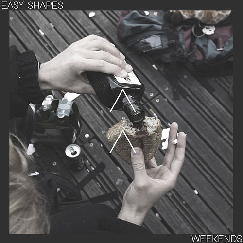 Weekends by Easy Shapes